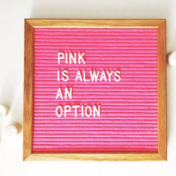 pink letter board