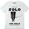 t-shirt-meglio-solo